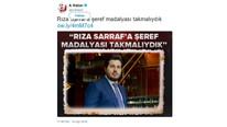 A Haber ''Zarrab'a şeref madalyası'' paylaşımını sildi