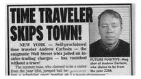 Tutuklanınca ortaya çıktı ! Onun 2256 yılından geldiğine inanılıyor