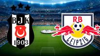 Beşiktaş - Leipzig maçı ne zaman hangi kanalda ?