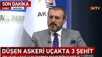 Uçak neden düştü ? AK Parti Sözcüsü Ünal'dan açıklama