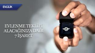 Evlenme teklifi alacağınıza dair 7 işaret!