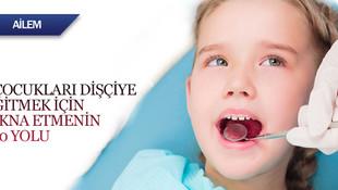 Çocukları dişçiye götürmek için ikna etmenin 10 yolu