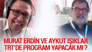 TRT'den Murat Erdin ve Aykut Işıklar açıklaması!