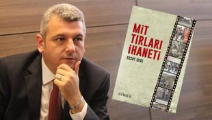 Gazeteci Ersoy Dede'den ''MİT TIR'ları İhaneti''