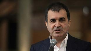 Ömer Çelik: ''Türkiye bertaraf edecektir''