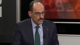 İbrahim Kalın: Teröristlerle görüşme kabul edilemez