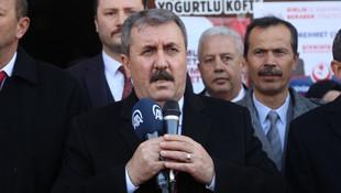 Mustafa Destici: ''Hepsini sınır dışı edelim''