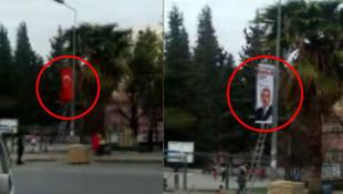 Türk Bayrağı'nı indirip seçim afişi astılar