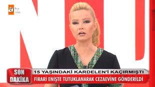 Müge Anlı 15 yaşındaki küçük kızı kaçıran enişteyi tutuklattı
