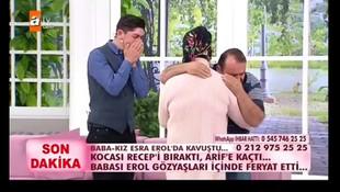 Eşi kaçan koca Esra Erol'da ağlayarak yalvardı