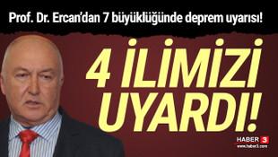 Prof. Dr. Ahmet Ercan'dan 7 büyüklüğünde deprem uyarısı!