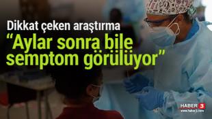Korkutan araştırma: Korona hastalarında aylar sonra bile semptom görülüyor