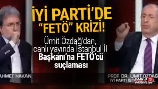 İYİ Parti'de FETÖ krizi! Ümit Özdağ'dan İstanbul İl Başkanı'na FETÖ suçlaması