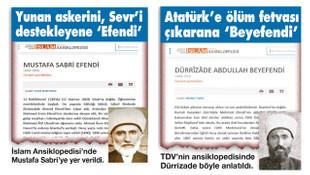 Diyanet Atatürk düşmanlarını ''efendi'' ve ''beyfendi'' ilan etti!
