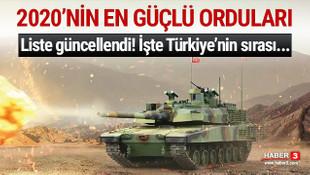 2020'nin en güçlü orduları açıklandı! İşte Türkiye'nin sırası...