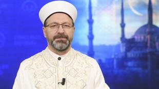 Diyanet İşleri Başkanı: Ramazan'da teravih namazları kılınmayacak