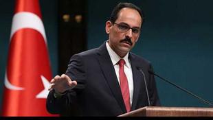 Kalın: ''AB zirvesi Türkiye-AB ilişkileri için bir fırsat''