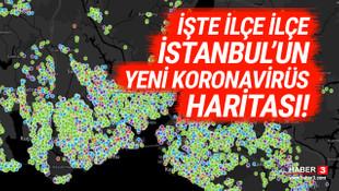 İşte ilçe ilçe İstanbul'un yeni koronavirüs haritası