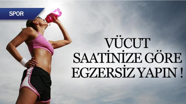 Vücut saatinize göre egzersiz yapın !
