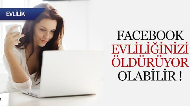 Facebook evliliği öldürüyor mu?