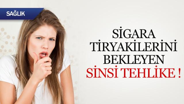 Sigara tiryakilerini bekleyen sinsi tehlike !