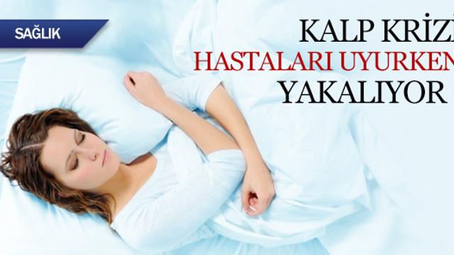 Kalp krizi hastaları uyurken yakalıyor !