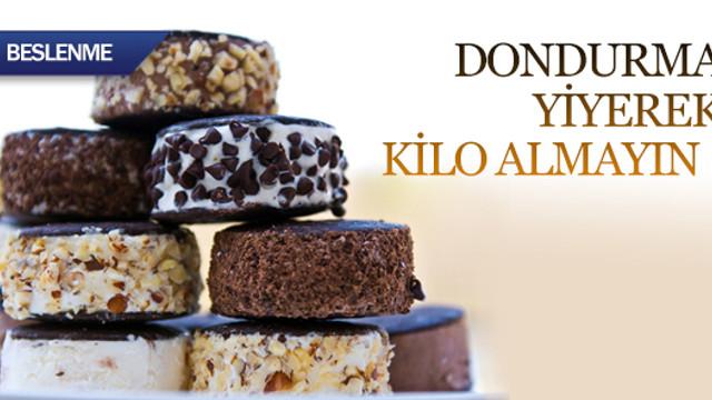 Dondurma yiyerek kilo almayın !