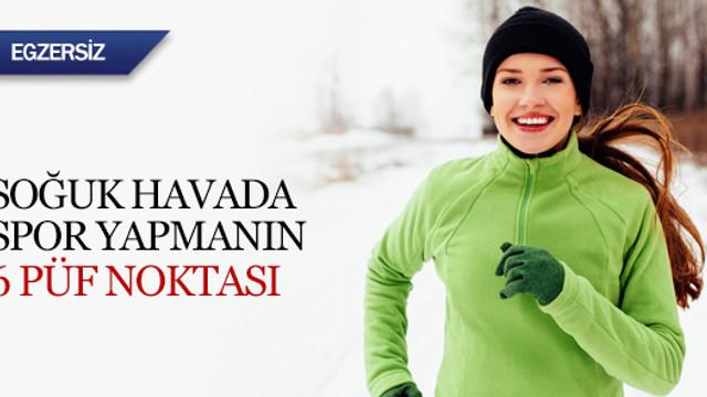 Soğuk havada spor yapmanın 6 püf noktası