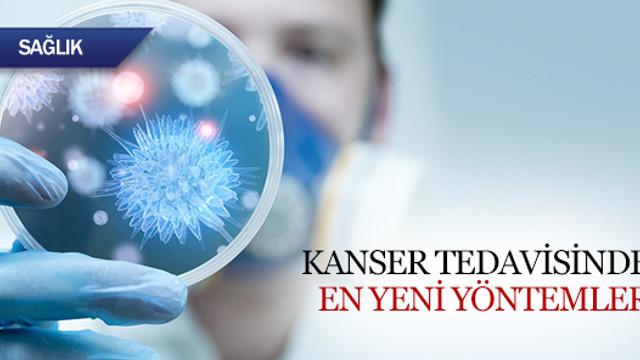 Kanser tedavisinde en yeni yöntemler