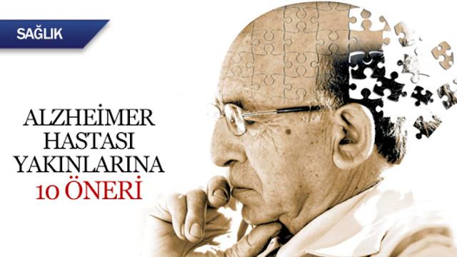 Alzheimer hastası yakınlarına 10 öneri