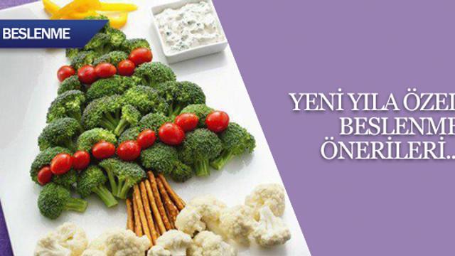 Yeni yıla özel beslenme önerileri