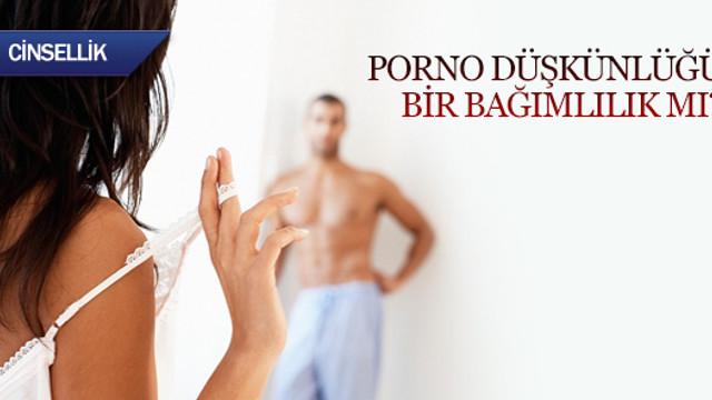 Porno düşkünlüğü bir bağımlılık mı?