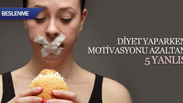 Diyet yaparken motivasyonu azaltan 5 yanlış
