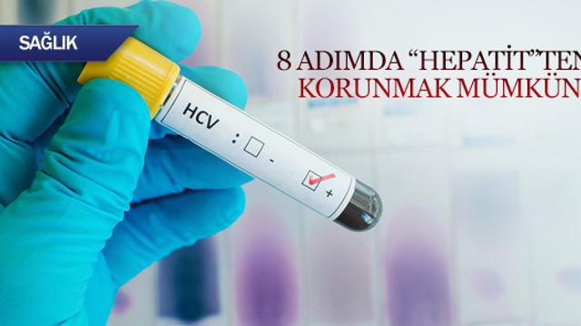 8 adımda Hepatit'ten korunmak mümkün!