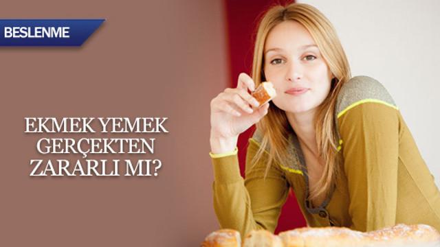 Ekmek yemek yararlı mı, zararlı mı?