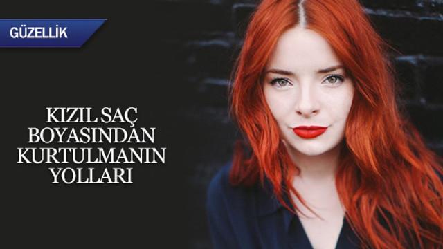 Kızıl saç boyasından kurtulmanın yolları