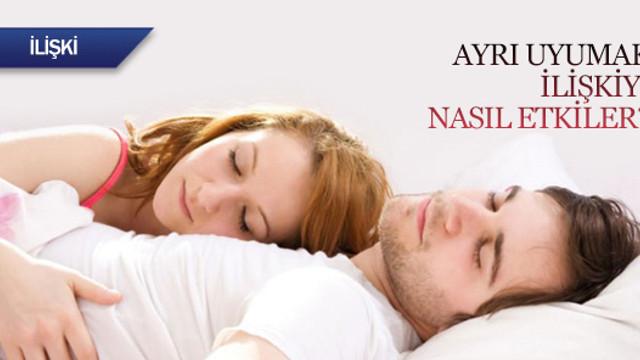 Ayrı uyumak ilişkiyi nasıl etkiler?