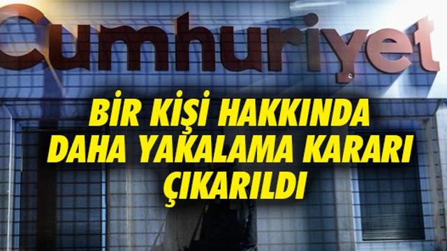 Cumhuriyet Gazetesi operasyonunda yeni gelişme!