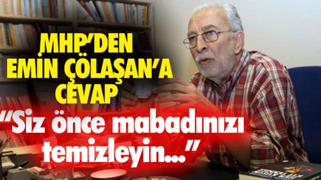 MHP'den Emin Çölaşan'a: Siz kendinizi akıllı mı sanıyorsunuz