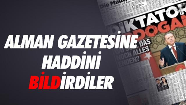 Bild Gazetesi'nin küstah manşetine cevap verdiler