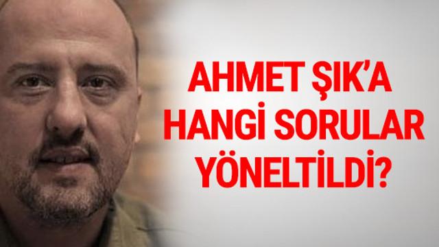 İşte Ahmet Şık'ın savcıya sözleri