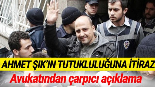 Ahmet Şık tutukluluğuna itiraz edildi
