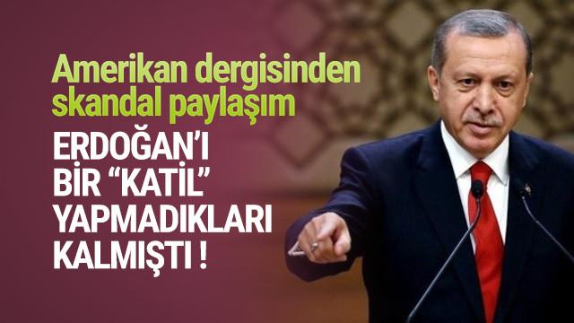 Amerikan dergisinden skandal ''Erdoğan'' paylaşımı