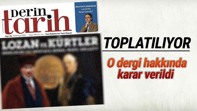 Derin Tarih dergisine toplatma kararı