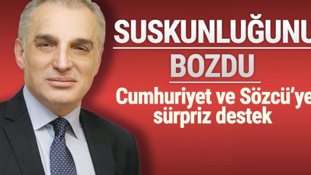 Karaalioğlu'ndan Cumhuriyet ve Sözcü'ye destek