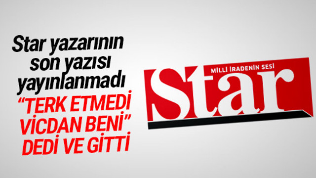 Star'da ayrılık ! Son yazısı yayınlanmadı