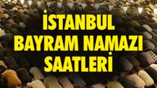 İstanbul bayram namazı saati- İl il bayram namazı saatleri 2016