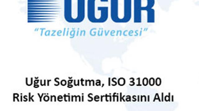 Uğur Soğutma, ISO 31000 Risk Yönetimi Sertifikasını Aldı