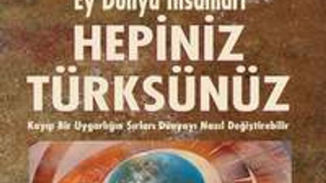 '''Tüm dünyanın atası Türkler..''