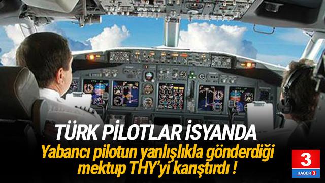 Pilotun yanlışlıkla gönderdiği mektup THY'yi karıştırdı